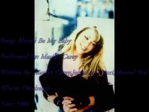 Mariah Carey-Always Be My Baby(with Onscreen Lyrics)