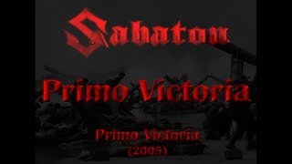 Sabaton - Primo Victoria (Lyrics English & Deutsch)