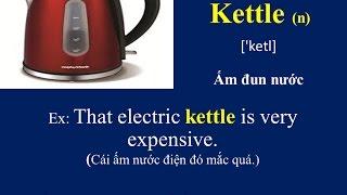 Học từ vựng tiếng anh theo chủ đề   Vật dụng thường dùng nhà bếp P1   kitchen items P1