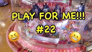PLAY FOR ME!!!  #22