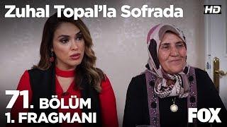 Zuhal Topal'la Sofrada 71. Bölüm 1. Fragmanı
