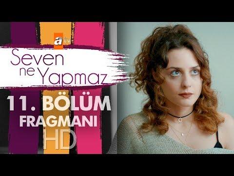 Seven Ne Yapmaz - 11. Bölüm Fragman