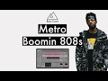 How To Make Metro Boomin Trap 808s