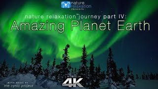 Gambar cover [4K] Amazing Planet Earth: Nature Relaxation™ Journey Part IV + Calming Music 1.2HR Ambient Film