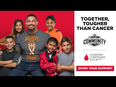 WWE, Roman Reigns and the LLS are committed to cures and care for kids with cancer