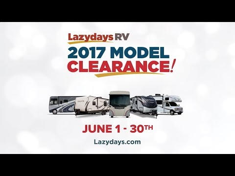 Lazydays RV 2017 Model Clearance in Colorado   June 1-30