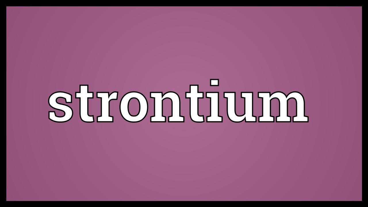 Strontium Meaning Youtube
