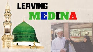 Good Bye Madinah | Adnan & Samia | Halal Tourism usa