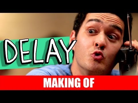 Making Of – Delay