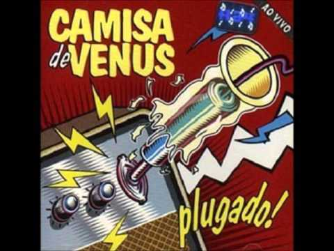 Camisa de Vênus -- Bota Pra Fudê