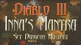 diablo 3 season 6 monk set dungeon inna s mantra mastery