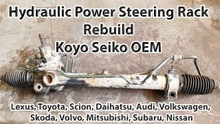 Hydraulic Power Steering Rack Rebuild. Koyo OEM