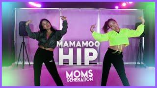 HIP - MAMAMOO 마마무 (Coreografia) | Mom's Generation Dance Vid…