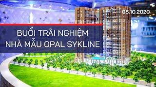 🔴Buổi Trãi Nghiệm Nhà Mẫu Opal Skyline | Tel: 0909.046.012 | Lương Viết Thụy Sĩ