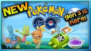 POKEMON GO GENERATION 3 IS HERE! NEW WEATHER SYSTEMS