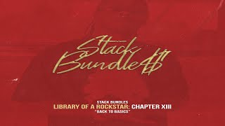 Stack Bundles - Library of a Rockstar: Chapter 13 – Back to the Basics (Full Mixtape)