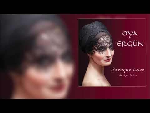 Oya Ergün -  O Del Mio Dolce Ardor  [Official Audio]