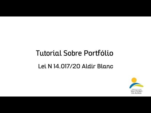 LEI ALDIR BLANC | TUTORIAL SOBRE PORTFÓLIO