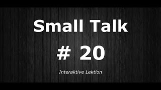 Deutsch Lernen | Interaktive Lektion 20 | ...Handynummer bekommen? | #SmallTalk | Learn German HD♫