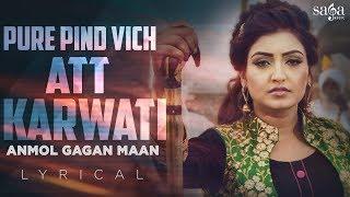 Lyrical Att Karvati Anmol Gagan Maan ft. Bling Singh | New Punjabi Song 2018 | Saga Music
