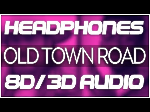Lil Nas X - Old Town Road (feat. Billy Ray Cyrus) (8D AUDIO & 3D AUDIO) 😍🎧