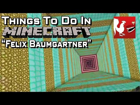 Things to Do In Minecraft – Felix Baumgartner