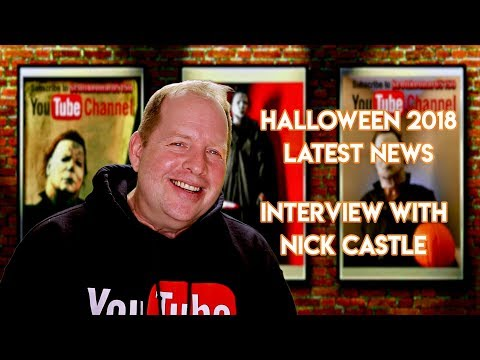HALLOWEEN 2018 LATEST :  WITH NICK CASTLE🎃