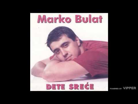 Marko Bulat - Svanulo je svanulo - (Audio 1997)