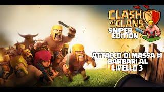 Clash Of Clans | 1# Attacco di massa con 180 barbari