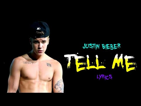Justin Bieber - Tell Me (Unreleased) With Lyrics | Bless Your Ears