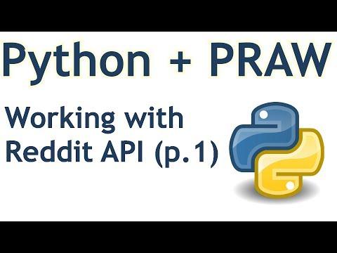 Introduction and Basics - Python Reddit API Wrapper (PRAW