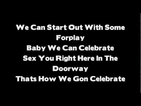 Tank - Celebration Remix ( feat. Chris Brown & Trey Songz ) Lyrics