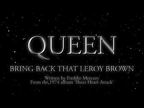 Queen - Bring Back That Leroy Brown (Official Lyric Video)