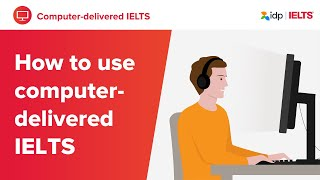 How to use the IELTS on computer platform