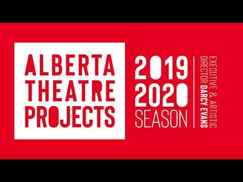 Alberta Theatre Projects 2019-20 Season