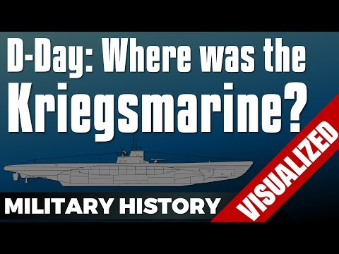 D-Day: Where was the Kriegsmarine? - Normandy Landings (Neptune / Overlord)