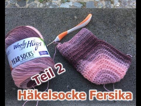 Socken Einfach Ab Ferse Häkeln Häkelsocke Fersika Teil 2 Youtube