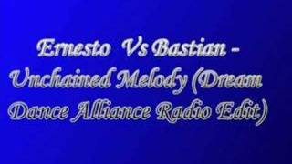 Watch Ernesto Vs Bastian Unchained Melody video