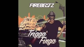 Firebeatz - Trigga Finga