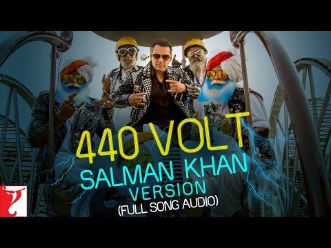 440 Volt - Full Song Audio | Salman Khan Version...