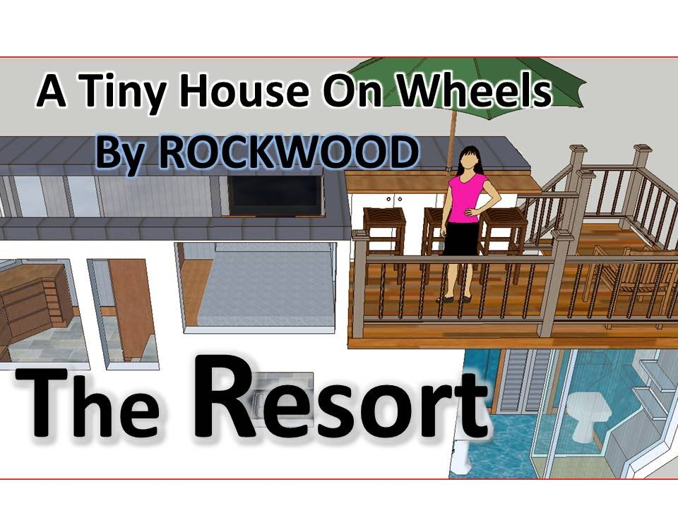 A Tiny House The Resort With Master Bedroom Sketchup Design