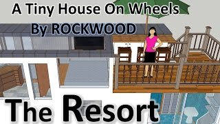 "A Tiny House, ""the Resort"", With A Master Bedroom, Tiny House Sketchup Design"