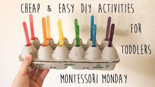 Activities For Toddlers | Cheap & Easy Diy | Montessori Monday