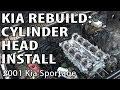 Kia Sportage Rebuild: Cylinder Head Install & Timing Procedure