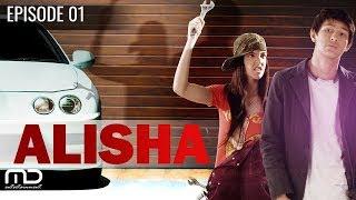 Alisha - Episode 01