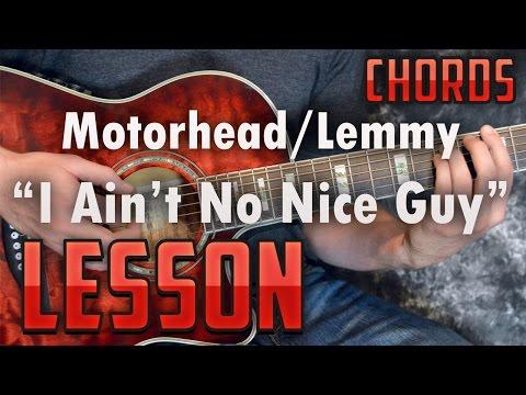 Motorhead-I Ain't No Nice Guy-Easy-Guitar Lesson-Tutorial-How to Play-Lemmy