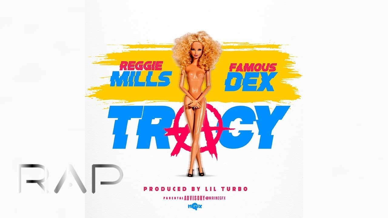 Famous Dex & Reggie Mills - Tracy (Prod. By Lil Turbo)