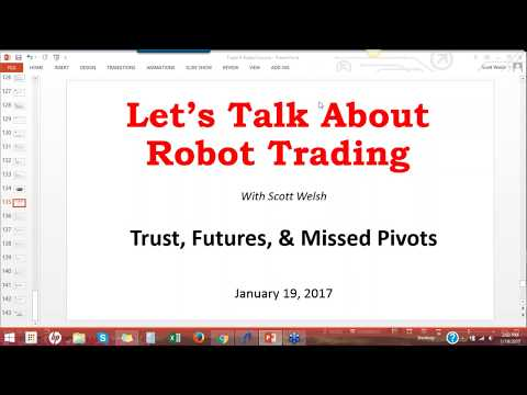Trust, Futures, and Robots Long Ignored (Recording from 1/19/17)