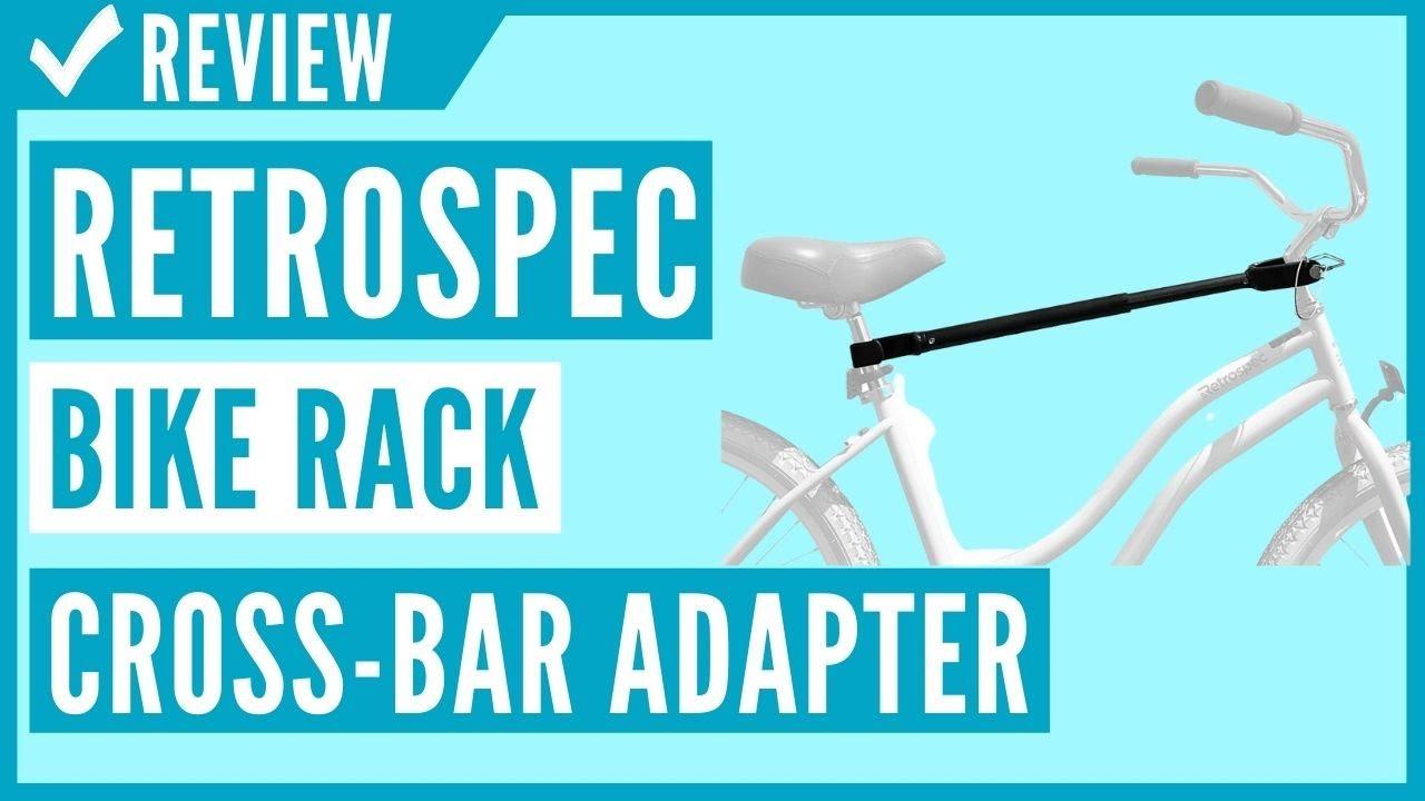 retrospec bike rack cross bar top tube adjustable adapter review