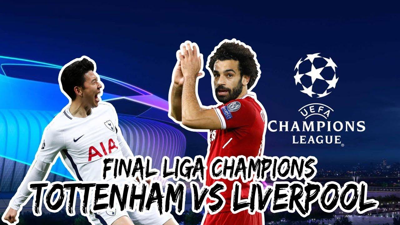 Line Up Tottenham Vs Liverpool Final Liga Champions